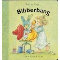 Baeten, Lieve: Tom en Nina, bibberbang ( karton)
