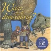 Moseley, Keith: Waar is de dinosaurus? ( ga op zoek naar bijna 100 dinosaurussen)