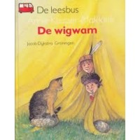 Schubert, Ingrid en Dieter/Annie Keuper-Makkink: De wigwam (de leesbus avi 1)