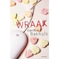 Bakhuis, Daniélle: Wraak (jeugdthriller)