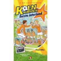 Diks, Fred: Koen Kampioen eerste interland
