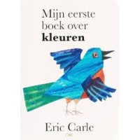 Carle, Eric: Mijn eerste boek over kleuren (karton)