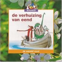 Zwijsen schatkist: De verhuizing van eend, de wereld rond (boekje met cd en spelmateriaal)
