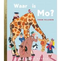 Gouden boekjes van Rubinstein: Waar is Mo door Toon tellegen
