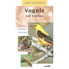 ANWB natuurgids: Vogels van Europa, observeren,  herkennen en beschermen