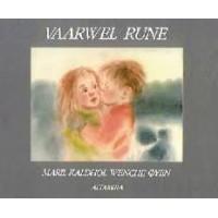 Kaldhol, Maril en Wenche Oyen: Vaarwel Rune ( dood-overlijden)