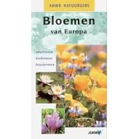 ANWB natuurgids: Bloemen van Europa, observeren, herkennen en beschermen