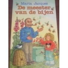 Jacques, Maria: De meester van de bijen