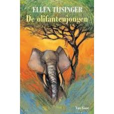 Tijsinger, Ellen: De olifantenjongen