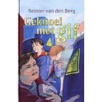 Berg, Reinier van den: Geknoei met gif