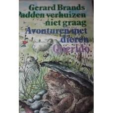 Brands, Gerard met ill. vanLilian van Haeften: Padden verhuizen niet graag, avonturen met dieren