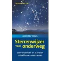 Vogel, Michael: Sterrenwijzer voor onderweg (sterrenbeelden en planeten ontdekken en waarnemen)