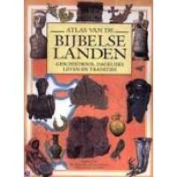 Atlas van de Bijbelse landen, geschiedenis, dagelijks leven en tradities door Andrea Due