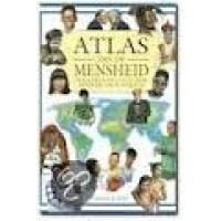 Atlas van de Mensheid, volkeren en culturen over de hele wereld door Brunetto Chiarelli en Anna Lisa Bebi