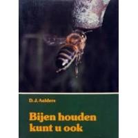 Aalders, DJ: Bijen houden kunt u ook