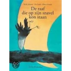 Schami, Rafik met ill. van Els Cools en Oliver Streich: De raaf die op zijn snavel kon staan