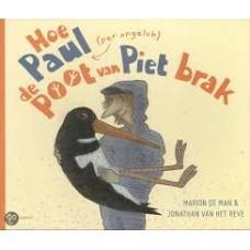 Man, Marion de en Jonathan van het Reve: Hoe Paul (per ongeluk) de poot van Piet brak ( over de scholekster van Jan Wolkers)