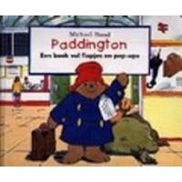 Bond, Michael met ill. van RW Alley: Paddington, een boek vol flapjes en pop-ups