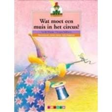 Pictoboek: Wat moet een muis in het circus: door Isolde Heyne en Verena Ballhaus (leren lezen met plaatjes)