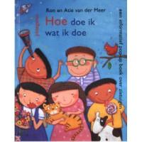 Meer, Ron en Atie van der: Hoe doe ik wat ik doe ( informatief pop-upboek )