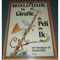 Dahl, Roald met ill. van Quentin Blake: De giraffe de peli en Ik ( groter formaat dan A4)