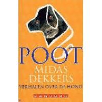 Dekkers, Midas: Poot, verhalen over de hond