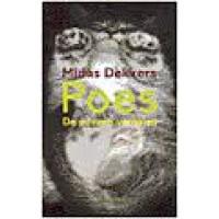 Dekkers, Midas: Poes, de poezenverhalen