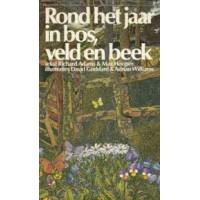 Adams, Richard en Max Hooper: Rond het jaar in bos, veld en beek