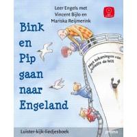 Bijlo, Vincernt en Mariska Reijmerink met ill. van Juliette de Wit: Leer Engels met, Bink en Pip gaan naar Engeland ( luister-kijk- en liedjesboek met audio-cd)