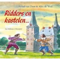 Dam, Arend van en Alex de Wolf: Ridders en kastelen