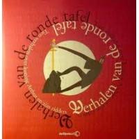 Diverse auteurs en illustratoren: Verhalen van de ronde tafel ( 10 verhalen over koning Arthur en zijn ridders)