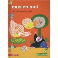 Hee, ik lees! Mus en mol doorAnnemiek Neefjes en Sanne Duijf