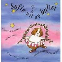Griffey, Harriet en Anne Holt: Sofie wil op ballet ( een tol-draaiend pop-up boek)