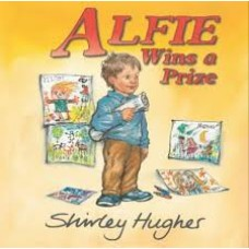 Hughes, Shirley: Alfie wins a price ( Engels )