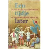 Kinderboekenweekgeschenk 1984: Een tijdje later door Paul Biegel en Willem Wilmink