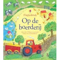 Flapjesboek: Op de boerderij ( meer dan 70 flapjes)