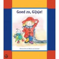 Arts, Simone en Maria van Lieshout: Goed zo, Gijsje!
