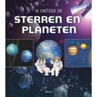 Ik ontdek de: Sterren en planeten door Claudine en Jean-Michel Masson