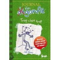 Kinney, Jeff: Journal dún (de)gonfle, trop cést trop  (Frans)