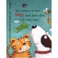 Meer, Ron en Atie van der: Wat kan een dier wat jij niet kan? ( informatief pop-upboek over zintuigen )