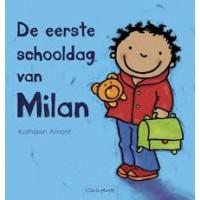 Amant, Kathleen: De eerste schooldag van Milan