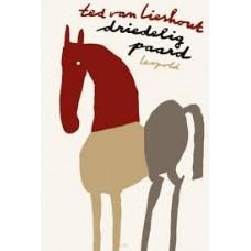 Lieshout, Ted van: Driedelig paard (poezie)