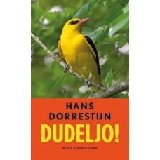 Dorrestijn, Hans: Dudeljo!