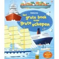 Cartwright, Mary: Het grote boek over grote schepen ( met 4 gigantische vouwpagina's)