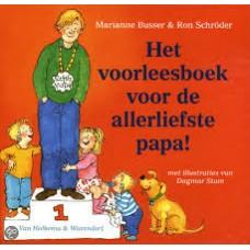 Busser, Marianne en Ron Schroder met ill. van Dagmar Stam: Het voorleesboek voor de allerliefste papa!