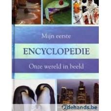 Mijn eerste encyclopedie over onze wereld in beeld