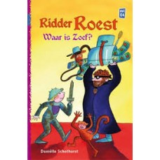 Schothorst, Danielle: Ridder Roest, waar is Zoef?