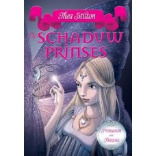 Stilton, Thea: Prinsessen van Fantasia 5, De Schaduwprinses