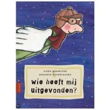 Goeminne, Siska en Annemie Berebrouckx: Wie heeft mij uitgevonden?