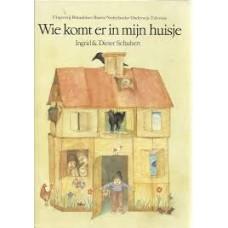 Schubert, Ingrid en Dieter: Wie komt er in mijn huisje